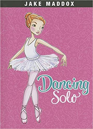 Dancing Solo (Jake Maddox)