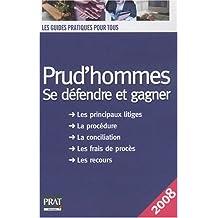 PRUD'HOMME SE DÉFENDRE ET GAGNER 2008
