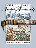 img - for British Naval Swords and Swordsmanship book / textbook / text book