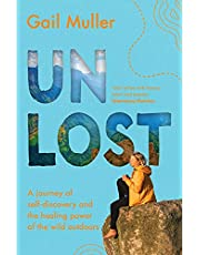 Unlost: A journey of self-discovery and the healing power of the wild outdoors