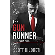 The Gun Runner (Mafia Made)