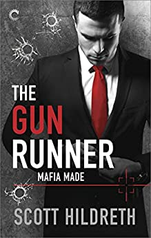 The Gun Runner (Mafia Made) by [Hildreth, Scott]