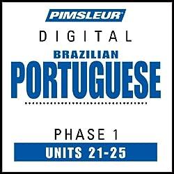 Portuguese (Brazilian) Phase 1, Unit 21-25
