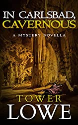 In Carlsbad, Cavernous: A Mystery Novella (Cinnamon/Burro New Mexico Mysteries Book 5)