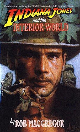 Indiana Jones and the Interior World (A Bantam Falcon book)