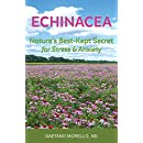 Echinacea: Nature's Best Kept Secret for Stress and Anxiety