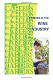 Careers in the Wine Industry, Institute For Institute For Career Research, 1500179655