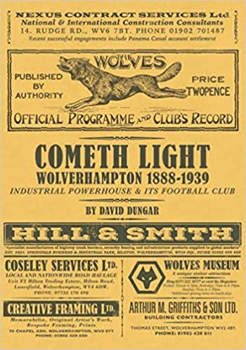 87978fd59 Cometh Light - Wolverhampton 1888-1939: Amazon.co.uk: David Dungar ...