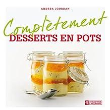 Desserts en pots (Complètement) (French Edition)