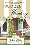 img - for A Piggly Wiggly Wedding book / textbook / text book