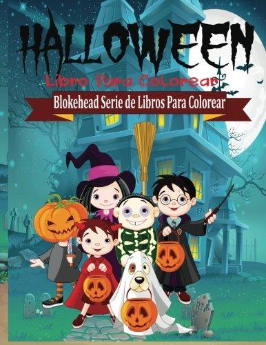 Halloween Libro para Colorear (Blokehead Serie de Libros Para Colorear) (Spanish Edition)