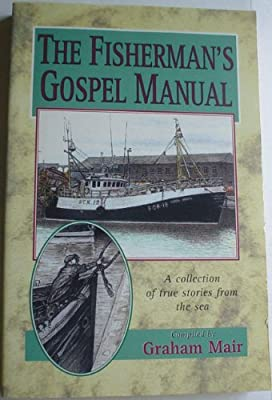 Fishermans Gospel Manual A Collection Of True Stories From The Sea by Chapter Two