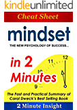 Mindset The New Psychology of Success...In 2 Minutes - The Fast and Practical Summary of Carol Dweck's Best Selling Book