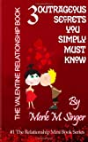 The Valentine Relationship Book, Merle Singer, 1470031531