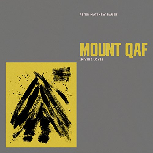 Mount Qaf (Divine Love) [Explicit]