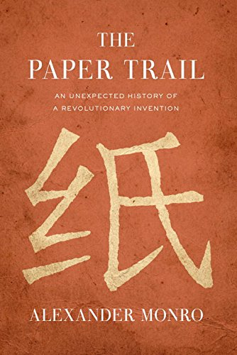 Book Cover: The Paper Trail: An Unexpected History of a Revolutionary Invention