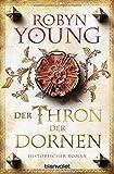 Der Thron der Dornen: Historischer Roman (Jack Wynter, Band 1)