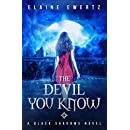 The Devil You Know (Black Shadows Book 1)