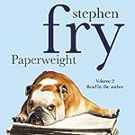 Paperweight, Volume 2 | Stephen Fry
