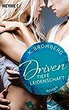 Driven. Tiefe Leidenschaft: Band 5  - Roman (Driven-Serie) (German Edition)