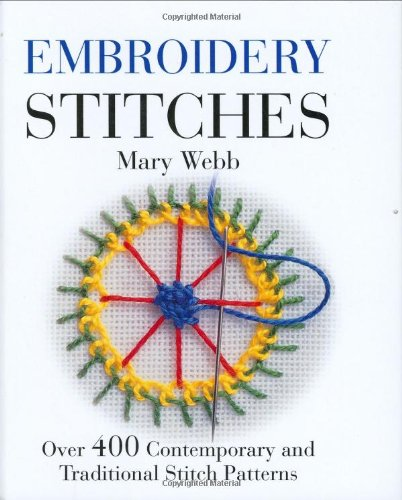 Embroidery Stitches Over 400 Contemporary And Traditional Stitch