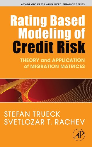 Rating Based Modeling of Credit Risk: Theory and Application of Migration Matrices (Academic Press Advanced Finance) (Credit Risk Modeling compare prices)
