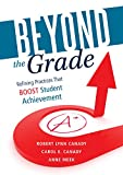 img - for Beyond the Grade: Refining Practices That Boost Student Achievement - a Study Guide for Switching to Standards-based Grading to Foster Growth Mindset and Promote Equity in Learning book / textbook / text book