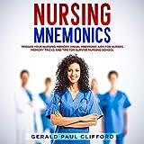 Nursing Mnemonics: Trigger Your Nursing