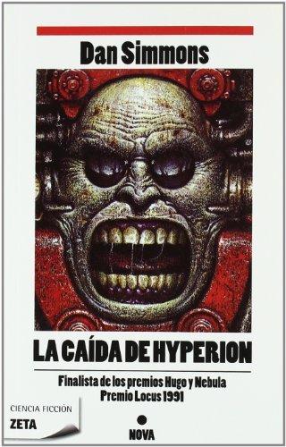 La caída de Hyperion (Los cantos de Hyperion Vol. II) (B DE BOLSILLO) Tapa blanda – 21 oct 2009 Dan Simmons B de Bolsillo (Ediciones B) 8498723140 Science Fiction - Adventure