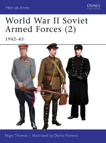World War II Soviet Armed Forces (2): 1942–43 (Men-at-Arms)