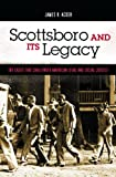 Scottsboro and Its Legacy, James R. Acker, 0275990834