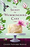 """Why won't you just tell me what's in that cake?"" I'd been trying to get Laine's recipe for years. We all had.                       When all else fails, turn to the divine taste of hummingbird cake.                           In the South you..."