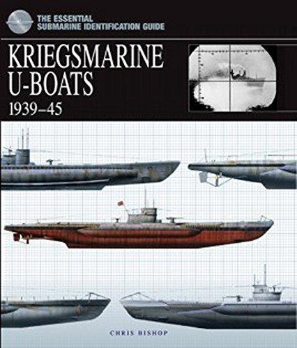 - Kriegsmarine U-Boats 1939-45 (Essential Identification Guide)