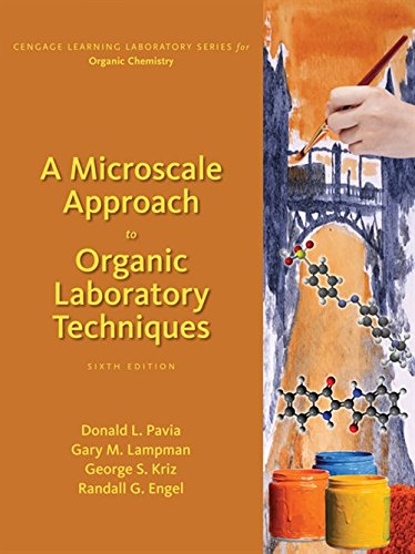 A Microscale Approach to Organic Laboratory Techniques (Cengage Learning Laboratory Series for Organic Chemistry)