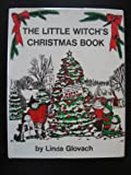 The Little Witch's Christmas Book, Linda Glovach, 0135379512