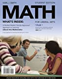 Bundle: MATH for Liberal Arts (with Arts CourseMate with EBook Printed Access Card) + Enhanced WebAssign - Start Smart Guide for Students + Enhanced WebAssign Homework and EBook Access Card for One Term Math and Science : MATH for Liberal Arts (with Arts CourseMate with EBook Printed Access Card) + Enhanced WebAssign - Start Smart Guide for Students + Enhanced WebAssign Homework and EBook Access Card for One Term Math and Science, Smith and Smith, Karl J., 1111073422