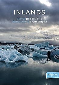 Inlands par Jean-Yves Fick
