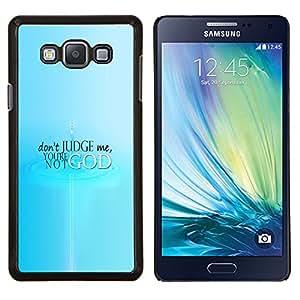 Qstar Arte & diseño plástico duro Fundas Cover Cubre Hard Case Cover para Samsung Galaxy A7 A7000 (No juzgue)