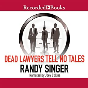 Dead Lawyers Tell No Tales Audiobook