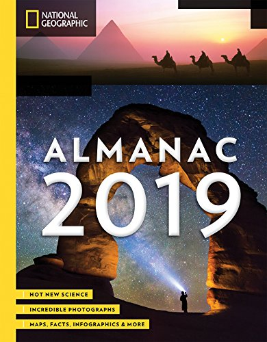 Book cover from National Geographic Almanac 2019: Hot New Science - Incredible Photographs - Maps, Facts, Infographics & More by National Geographic
