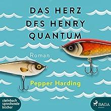 Das Herz des Henry Quantum Hörbuch von Pepper Harding Gesprochen von: Frank Stieren