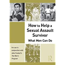 How to Help a Sexual Assault Survivor: What Men Can Do