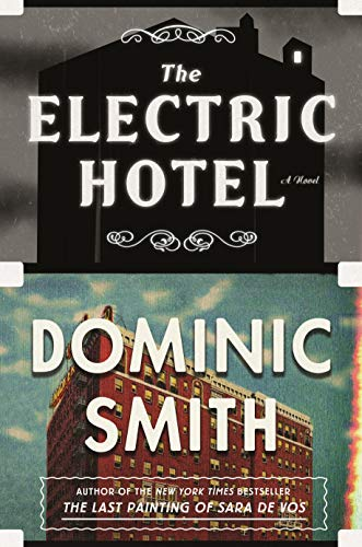 (The Electric Hotel: A Novel)