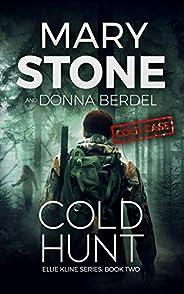 Cold Hunt (Ellie Kline Cold Case Mystery Series Book 2)