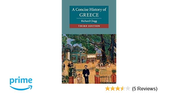richard clogg a concise history of greece