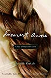 img - for Dearest Anne: A Tale of Impossible Love (Jewish Women Writers) book / textbook / text book