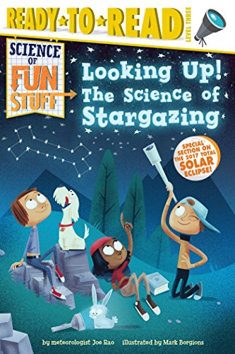 Looking Up!: The Science of Stargazing (Science of Fun Stuff)