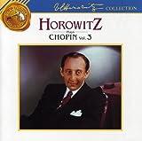 Horowitz plays Chopin vol.3