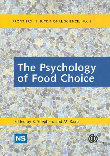 The Psychology of Food Choice (Frontiers in Nutritional Science)