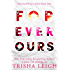 Forever Ours: A Young Adult Coming of Age Romance (Shattered Hearts Series (YA) Book 1)